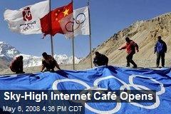 Sky-High Internet Café Opens