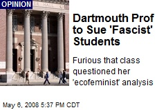Dartmouth Prof to Sue 'Fascist' Students