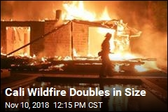 2 Killed in Wildfire That's Doubled in Size