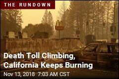 Camp Fire Now Deadliest in California History