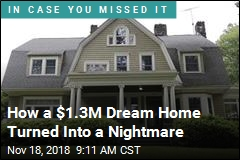 How a $1.3M Dream Home Turned Into a Nightmare