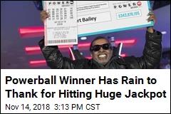 Powerball Winner Has Rain to Thank for Hitting Huge Jackpot