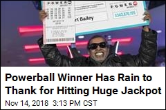 Powerball Winner Has Rain to Thank for Hitting Huge Jackpot