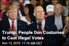 Trump: People Wear Disguises to Vote Illegally