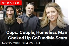 Cops: Couple, Homeless Man Cooked Up GoFundMe Scam