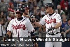 Jones, Braves Win 4th Straight