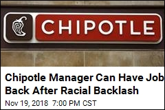 Chipotle Manager Can Have Job Back After Racial Backlash