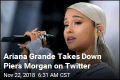 Ariana Grande Takes Down Piers Morgan on Twitter