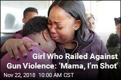 Girl Wrote Essay on 'Senseless Gun Violence,' Was Fatally Shot
