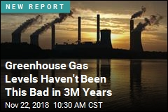 Greenhouse Gas Levels Haven't Been This Bad in 3M Years