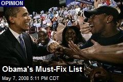 Obama's Must-Fix List