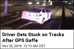Woman Stuck on Train Tracks: 'GPS Told Me to Do It'