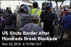 US Shuts Border, Hits Migrants With Tear Gas