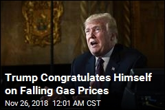 Trump Congratulates Himself on Falling Gas Prices