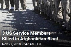 3 US Service Members Killed in Afghanistan Blast