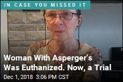 Trial for Doctors Who Euthanized Woman With Asperger's