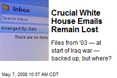 Crucial White House Emails Remain Lost