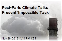 Post-Paris Climate Talks Present 'Impossible Task'