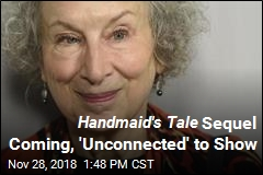 Margaret Atwood Writing Handmaid's Tale Sequel
