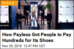 How Payless Got People to Pay Hundreds for Its Shoes