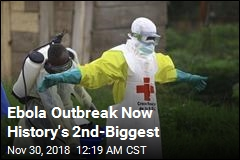 Ebola Outbreak Now History's 2nd-Biggest
