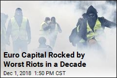 Worst Riots in a Decade Rock Euro Capital