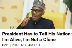 Nigeria President Denies Being Replaced by Clone