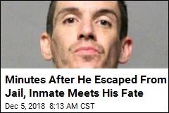 He Broke Out of Jail and Kicked in Her Door. Now He's Dead
