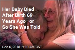 Her Baby Died After Birth 69 Years Ago—or So She Was Told