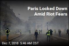 Paris Locked Down Amid Riot Fears