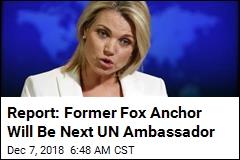 Report: Nauert Will Be Next Ambassador to UN