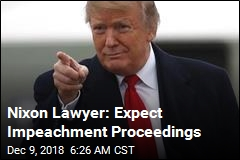 Nixon Lawyer: Expect Impeachment Proceedings