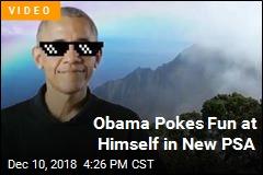 Obama Pokes Fun at Himself in New PSA