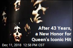 After 43 Years, a New Honor for Queen's Iconic Hit