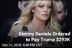 Judge Orders Stormy Daniels to Pay Trump $293K