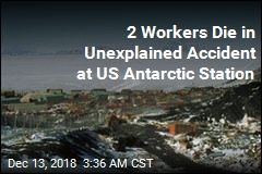 2 Workers Die in Unexplained Accident at US Antarctic Station