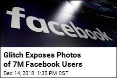 Bug Exposed Photos of 7M Facebook Users