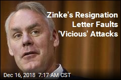 Zinke's Resignation Letter Faults 'Vicious' Attacks