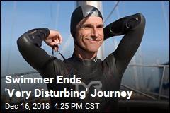 Swimmer Ends 'Very Disturbing' Journey