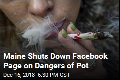 Maine Shuts Down Pot Facebook Page