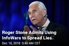 Roger Stone Admits Using InfoWars to Spread Lies