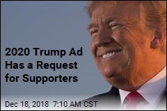2020 Trump Ad Has a Request for Supporters
