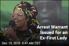 Arrest Warrant Issued for an Ex-First Lady