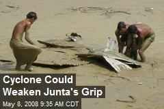 Cyclone Could Weaken Junta's Grip