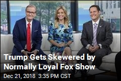 Trump Gets Skewered by Normally Loyal Fox Show