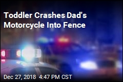 Toddler Crashes Dad's Motorcycle Into Fence