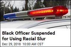 Black Officer Suspended for Using Racial Slur