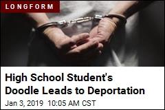 His High School Doodle Got Him Deported