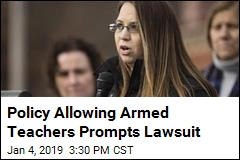Policy Allowing Armed Teachers Prompts Lawsuit