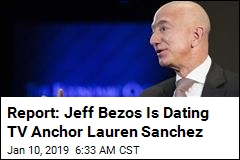 Report: Bezos Has Been Dating Former TV Anchor